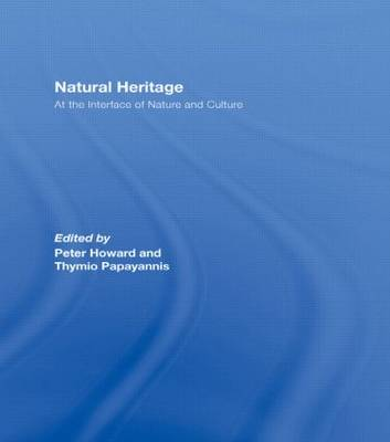 Natural Heritage: At the Interface of Nature and Culture (Hardback)