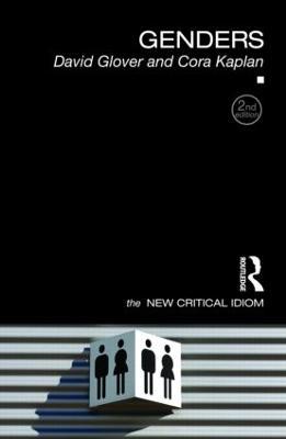 Genders - The New Critical Idiom (Hardback)