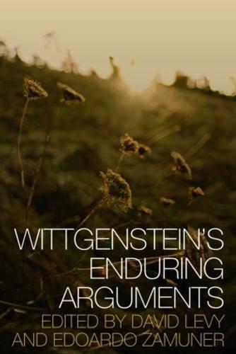 Wittgenstein's Enduring Arguments (Hardback)