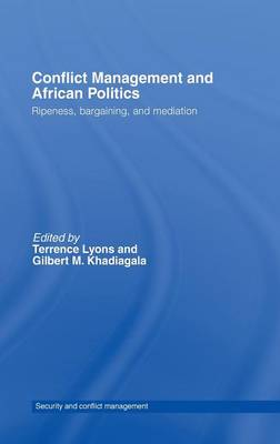 Conflict Management and African Politics: Ripeness, Bargaining, and Mediation (Hardback)