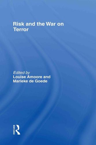 Risk and the War on Terror (Hardback)
