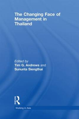The Changing Face of Management in Thailand - Working in Asia (Hardback)