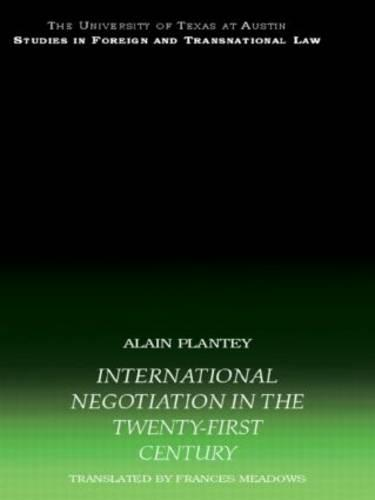 International Negotiation in the Twenty-First Century - UT Austin Studies in Foreign and Transnational Law (Paperback)