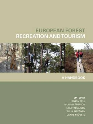 European Forest Recreation and Tourism: A Handbook (Hardback)