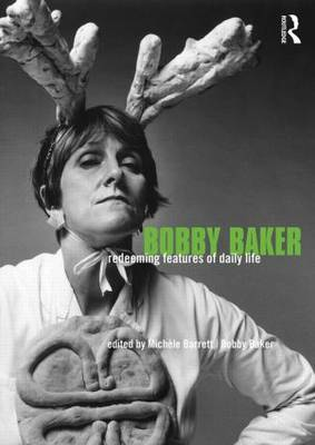 Bobby Baker: Redeeming Features of Daily Life (Paperback)