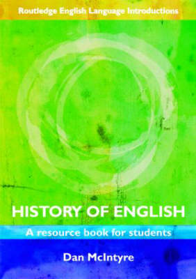 History of English: A Resource Book for Students - Routledge English Language Introductions (Paperback)