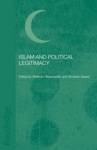 Islam and Political Legitimacy (Paperback)