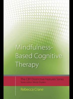 Mindfulness-Based Cognitive Therapy: Distinctive Features - CBT Distinctive Features (Hardback)
