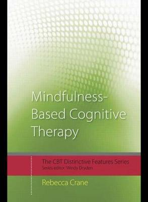 Mindfulness-Based Cognitive Therapy: Distinctive Features - CBT Distinctive Features (Paperback)