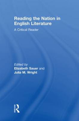 Reading the Nation in English Literature: A Critical Reader (Hardback)