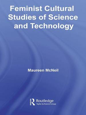 Feminist Cultural Studies of Science and Technology - Transformations (Hardback)