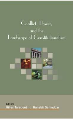 Conflict, Power, and the Landscape of Constitutionalism (Hardback)