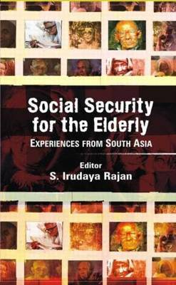 Social Security for the Elderly: Experiences from South Asia (Hardback)