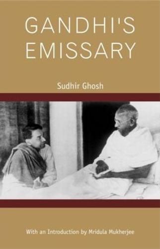Gandhi's Emissary (Hardback)