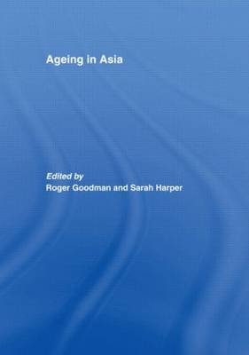 Ageing in Asia: Asia's Position in the New Global Demography (Hardback)