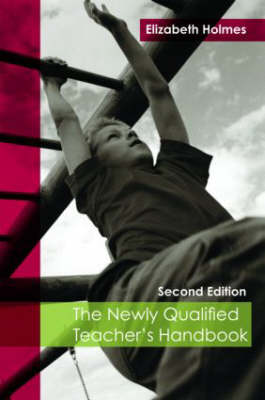 The Newly Qualified Teacher's Handbook (Paperback)