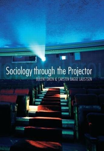 Sociology Through the Projector - International Library of Sociology (Hardback)