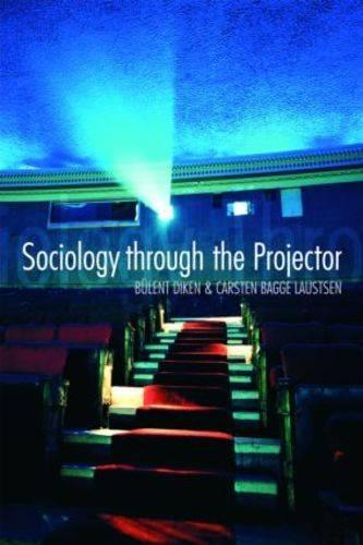 Sociology Through the Projector - International Library of Sociology (Paperback)