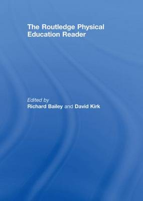 The Routledge Physical Education Reader (Hardback)