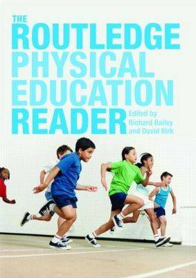 The Routledge Physical Education Reader (Paperback)