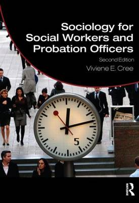 Sociology for Social Workers and Probation Officers - Student Social Work (Hardback)