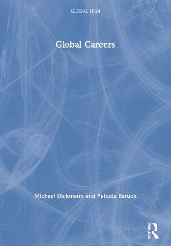 Global Careers - Global HRM (Paperback)