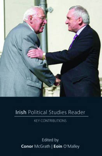 Irish Political Studies Reader: Key Contributions (Paperback)