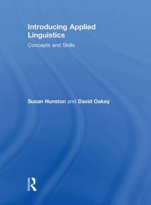 Introducing Applied Linguistics: Concepts and Skills (Hardback)
