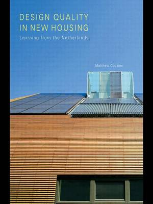 Design Quality in New Housing: Learning from the Netherlands (Hardback)