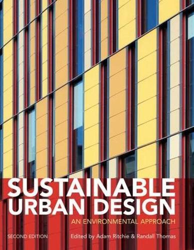 Sustainable Urban Design: An Environmental Approach (Hardback)