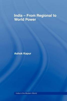 India - From Regional to World Power - India in the Modern World (Paperback)
