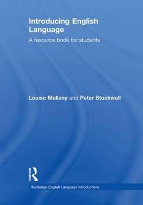 Introducing English Language - Routledge English Language Introductions (Hardback)