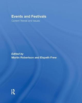 Events and Festivals: Current Trends and Issues (Hardback)