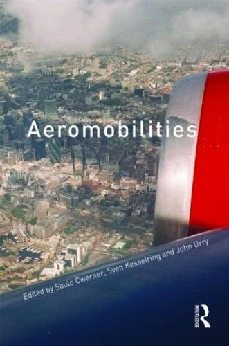 Aeromobilities: Theory and Method - International Library of Sociology (Hardback)