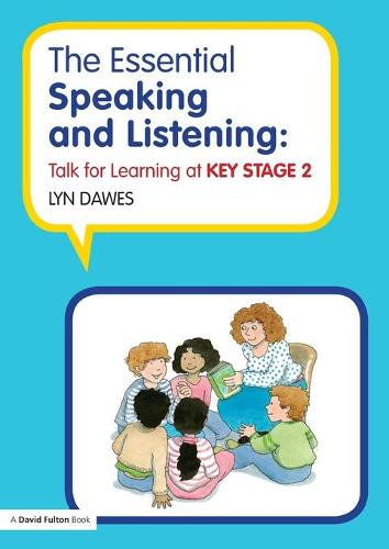 The Essential Speaking and Listening: Talk for Learning at Key Stage 2 (Paperback)