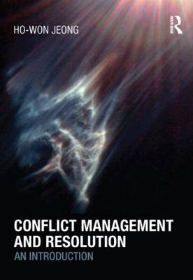 Conflict Management and Resolution: An Introduction (Hardback)
