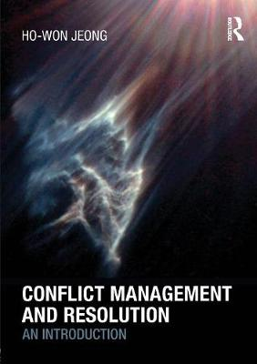 Conflict Management and Resolution: An Introduction (Paperback)