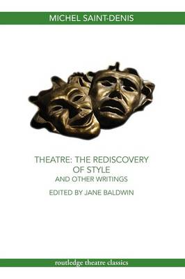 Theatre: The Rediscovery of Style and Other Writings (Paperback)