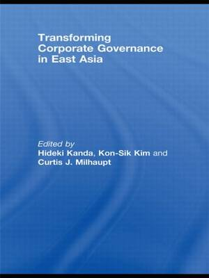 Transforming Corporate Governance in East Asia (Hardback)