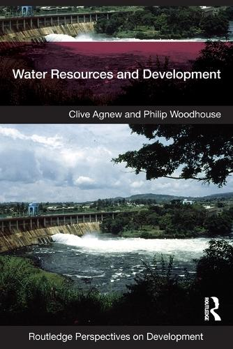 Water Resources and Development - Routledge Perspectives on Development (Paperback)
