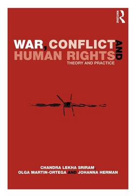 War, Conflict and Human Rights: Theory and Practice (Paperback)