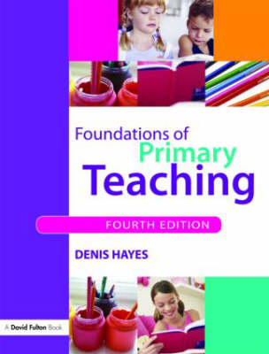 Foundations of Primary Teaching (Paperback)