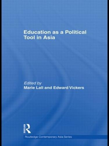 Education as a Political Tool in Asia (Hardback)