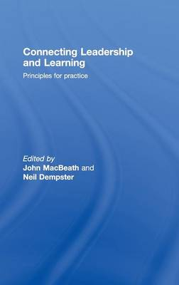 Connecting Leadership and Learning: Principles for Practice (Hardback)