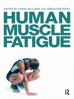 Human Muscle Fatigue (Paperback)