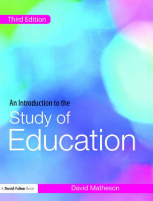 An Introduction to the Study of Education (Paperback)