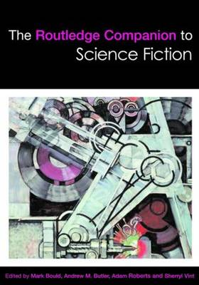 The Routledge Companion to Science Fiction - Routledge Literature Companions (Hardback)