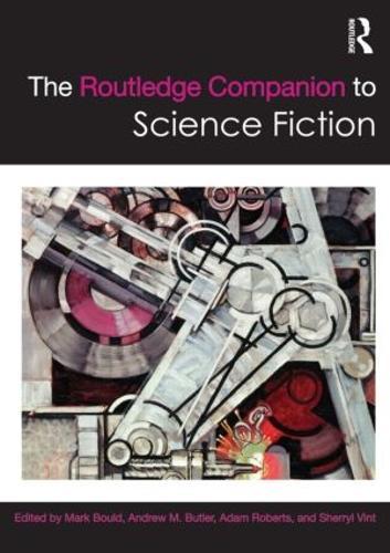 The Routledge Companion to Science Fiction - Routledge Literature Companions (Paperback)