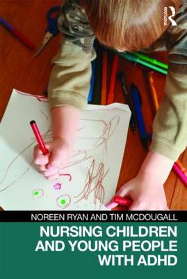 Nursing Children and Young People with ADHD (Paperback)