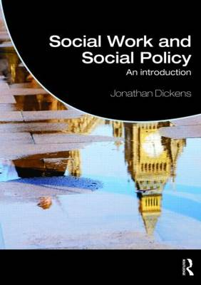 Social Work and Social Policy: An Introduction - Student Social Work (Paperback)